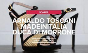 Arnaldo Toscani, Madeinitalia, Duca di Morrone nuovi arrivi