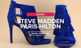 Steve Madden, Paris Hilton nuovi arrivi