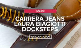 Carrera Jeans, Laura Biagiotti, Docksteps nuovi arrivi